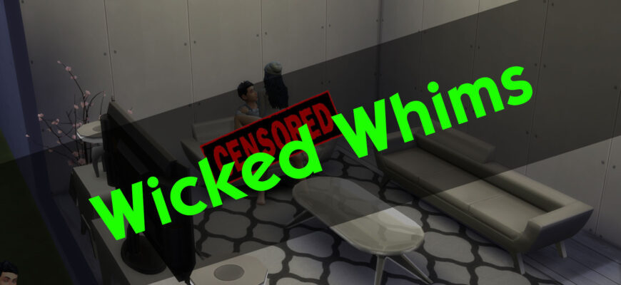 Wicked Whims мод для The Sims 4